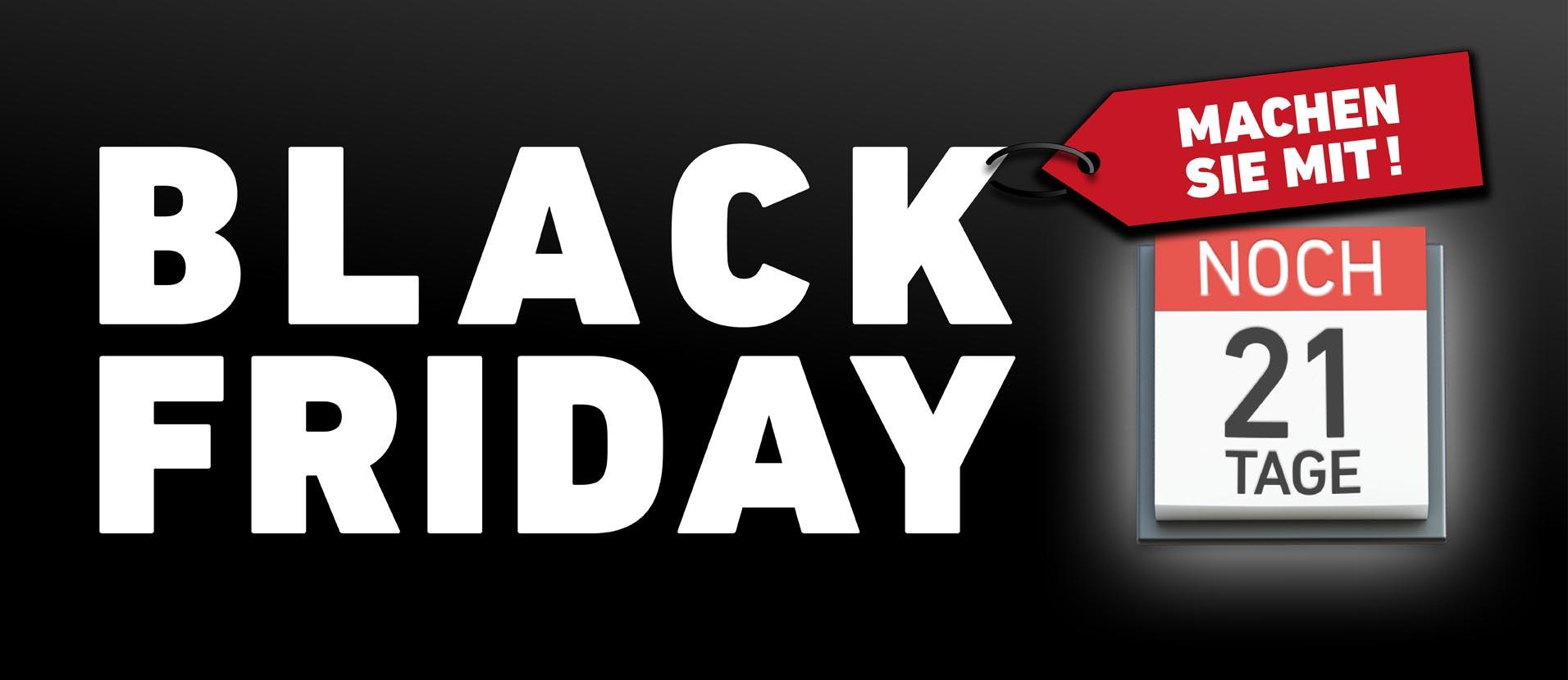 Black-Friday - Noch 21 Tage