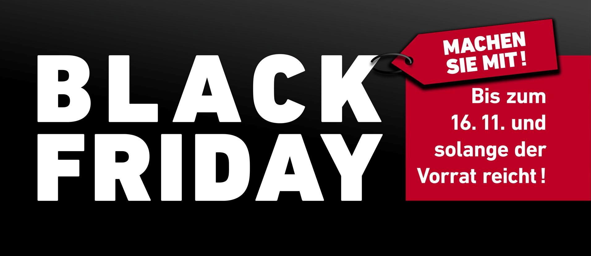 Black-Friday - solange der Vorrat reicht