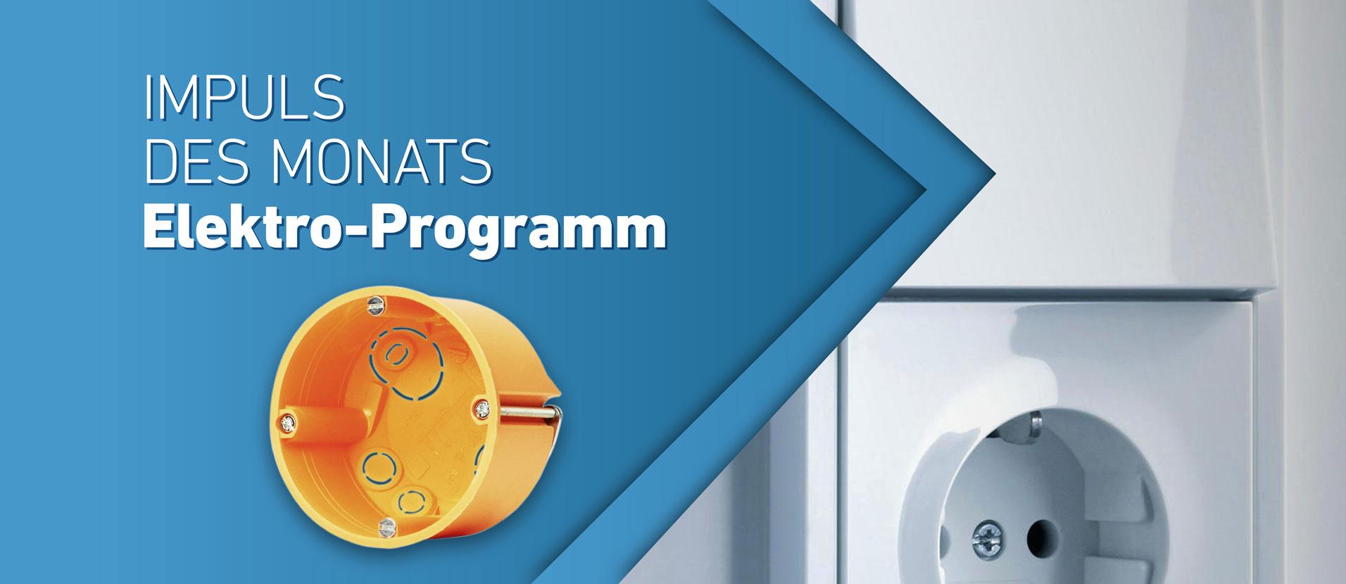 Impuls des Monats - Elektro-Programm