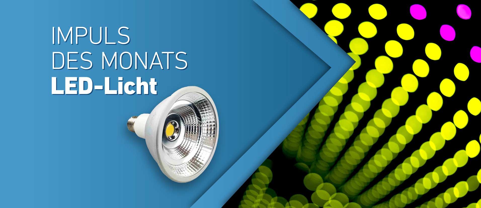 Impuls des Monats Oktober - LED Licht