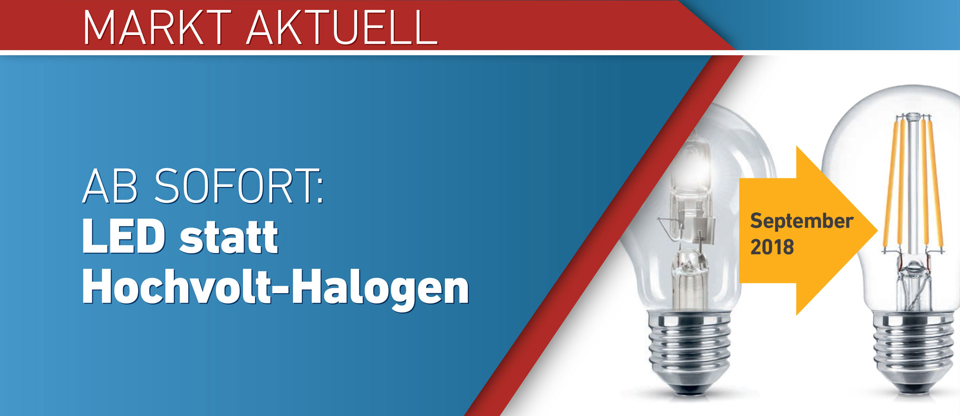 LED statt Hochvolt-Halogen